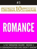"Perfect 10 Romance Plots #5-1 ""ARIADNE SILVER - BOOK 1 A GRANDMOTHER SHE DIDN'T KNOW"""