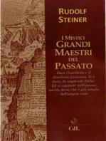 I Mistici Grandi Maestri del Passato