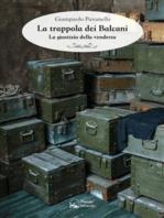 La trappola dei Balcani