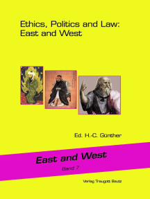Ethics, Politics and Law: East and West