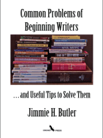 Common Problems of Beginning Writers . . . and Useful Tips to Solve Them