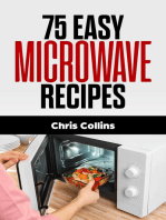 75 Easy Microwave Recipes
