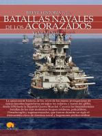 Breve historia de las batallas navales de los acorazados