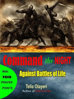 Command the Night Against Battles of Life