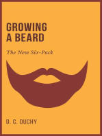 Growing A Beard - The New Six-Pack