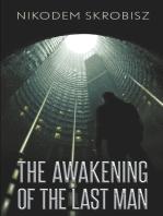 The Awakening Of The Last Man