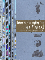 Return to the Shaking Tree