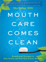 Mouth Care Comes Clean