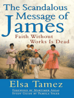 The Scandalous Message of James