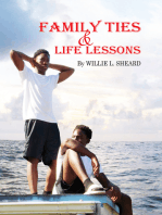 Family Ties and Life Lessons