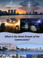 What is the Great Dream of the Communists?