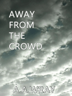Away From The Crowd