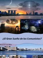 ¿El Gran Sueño de los Comunistas?