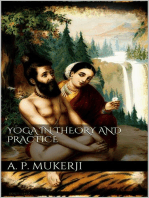 Yoga in Theory and Practice
