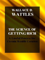 The Science of Getting Rich. A Lawful Process for Certain Wealth Creation