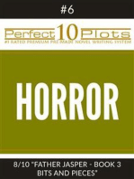 "Perfect 10 Horror Plots #6-8 ""FATHER JASPER - BOOK 3 BITS AND PIECES"""