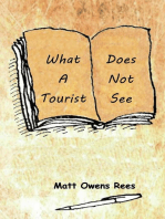 What a Tourist Does Not See