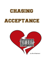 Chasing Acceptance