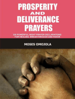Prosperity And Deliverance Prayers: 330 Powerful Night Prayer Declarations For Healing, Breakthrough And Favor