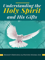 Understanding the Holy Spirit and His Gifts