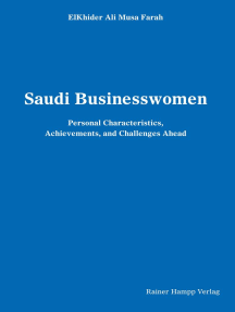 Saudi Businesswomen: Personal Characteristics, Achievements, and Challenges Ahead