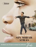 Sin mirar atrás: La historia de un bailarín cubano