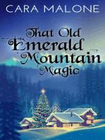 That Old Emerald Mountain Magic
