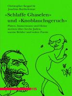"""""""Schlaffe Ghaselen"""" und """"Knoblauchsgeruch"""""""