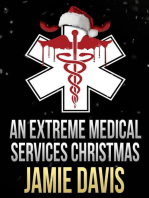 An Extreme Medical Services Christmas