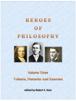 Heroes Of Philosophy, Volume Three, Voltaire, Nietzsche And Emerson