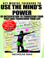 671 Mental Triggers to Use the Mind's Power of Anticipation to Transcend Your Past and Transform Your Life