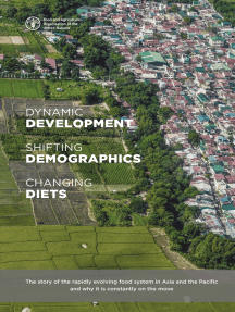 Dynamic Development, Shifting Demographics and Changing Diets: The Story of the Rapidly Evolving Food System in Asia and the Pacific and Why It Is Constantly on the Move