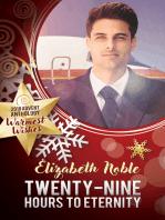 Twenty-Nine Hours to Eternity