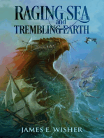 Raging Sea and Trembling Earth