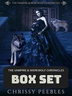 The Vampire & Werewolf Chronicles Box Set