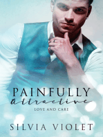 Painfully Attractive
