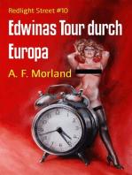 Edwinas Tour durch Europa