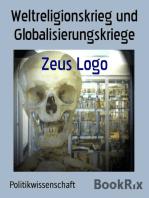 Weltreligionskrieg und Globalisierungskriege