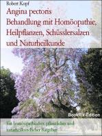 Angina pectoris, Koronare Herzkrankheit - Behandlung mit Homöopathie, Pflanzenheilkunde, Schüsslersalzen, Naturheilkunde