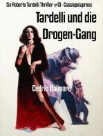 Tardelli und die Drogen-Gang