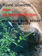 Neue Säugetiergeschichten-