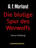 Die blutige Spur des Werwolfs