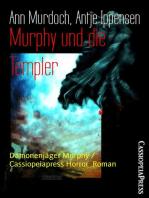 Murphy und die Templer