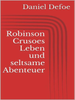 Robinson Crusoes Leben und seltsame Abenteuer