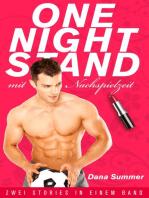 One-Night-Stand mit Nachspielzeit