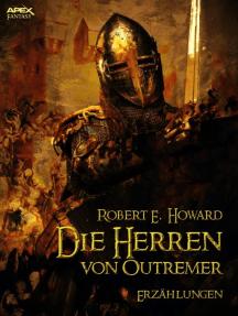 DIE HERREN VON OUTREMER: Erzählungen