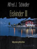 Eiskinder III