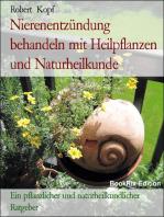 Nierenentzündung, Nephritis - Behandlung und Vorbeugung mit Pflanzenheilkunde, Akupressur und Wasserheilkunde