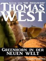 Greenhorn in der neuen Welt