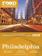 Philadelphia - 2019: The Food Enthusiast's Complete Restaurant Guide